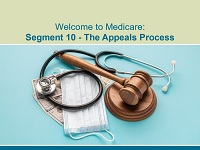 Welcome to Medicare: Segment 10