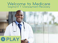 Welcome to Medicare: Segment 7
