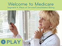 Welcome to Medicare: Segment 4