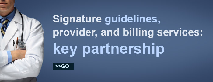 Signature Guidelines, provider, and billing services.